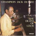 Champion Jack Dupree - The Death Of Louis '1971