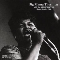 Big Mama Thornton - With The Muddy Waters Blues Band '1966