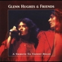 Glenn Hughes & Friends - A Tribute To Tommy Bolin '1998