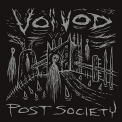Voivod - Post Society '2016