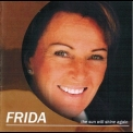 Frida - The Sun Will Shine Again '2005