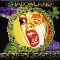 Shadowland - Ring Of Roses '1997