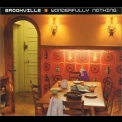 Brookville - Wonderfully Nothing '2003