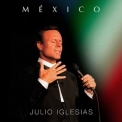 Julio Iglesias - Mexico (2016 Reissue) '2015