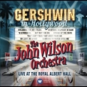 John Wilson Orchestra, The - Gershwin In Hollywood '2016