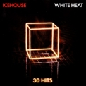 Icehouse - White Heat: 30 Hits '2011