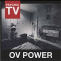Psychic Tv - Ov Power '2012