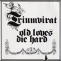 Triumvirat - Old Loves Die Hard (2002 Remaster) '1976