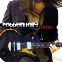Robben Ford - Truth '2007