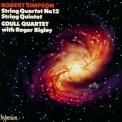 Robert Simpson - String Quartets No. 12 & String Quintet No. 1 '1995