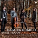 Bloch - Works For String Quartet (galatea Quartet) '2016