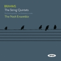Nash Ensemble, The - Brahms - The String Quintets '2009