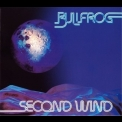 Bullfrog - Second Wind (2012 Remastered) '1980