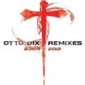 Otto Dix - Remixes '2008