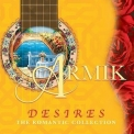 Armik - Desires (romantic Collection) '2006