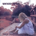 Wicked Minds - Visioni, Deliri E Illusioni '2011