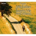 Pepe Romero - Songs My Father Taught Me '1999