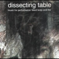 Dissecting Table - Music For Performance 'dead Body And Me' '1996