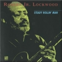 Robert Lockwood Jr. - Steady Rollin' Man '1970