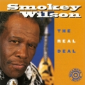 Smokey Wilson - The Real Deal '1995