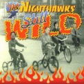 Nighthawks, The - Still Wild '1999