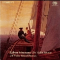 Robert Schumann - Schumann - Sonatas For Violin And Piano '2011