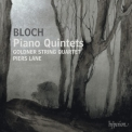 Bloch - Piano Quintets '2007