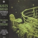 Gavin Bryars - Sinking Of The Titanic: Live Bourges '1990