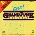 Grand Funk Railroad - Great! '1990