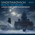 Shostakovich - Music for Viola and Piano (Lawrence Power, Simon Crawford-Phillips) '2012