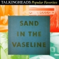Talking Heads - Sand In The Vaseline '1992