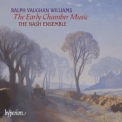Nash Ensemble, The - Vaughan Williams - The Early Chamber Music '2002