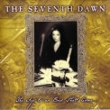 Seventh Dawn, The - The Age To An End Shall Come '2000