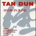 Tan Dun - Snow In June '1993