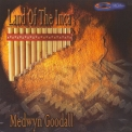 Medwyn Goodall - Land Of The Inca '2004
