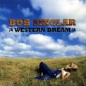 Bob Sinclar - Western Dream '2006