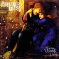 Autumn Tears - Love Poems For Dying Children... Act Ii '1999