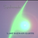 Syndromeda - Last Days on Earth '2006