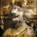 Chaostar - The Scarlet Queen '2004
