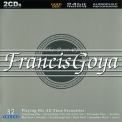 Francis Goya - The Best Of Francis Goya (playing His All Time Favorites) '2001