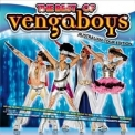 Vengaboys, The - The Best Of Vengaboys (Australian Tour Edition) '2011