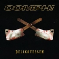 Oomph! - Delikatessen (CD2) '2006