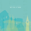 Snarky Puppy - We Like It Here '2014