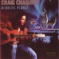 Craig Chaquico - Acoustic Planet '1994
