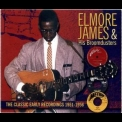 Elmore James - Classic Early Recordings: Canton Crusade '1997