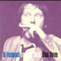 Dr. Feelgood - Looking Back - Disc Three '1995