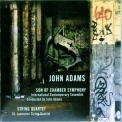 John Adams - Son Of Chamber Symphony & String Quartet '2011