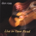Don Ross - Live In Your Head '2006