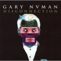 Gary Numan - Disconnection '2002