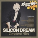 Silicon Dream - Greatest Hits '2007